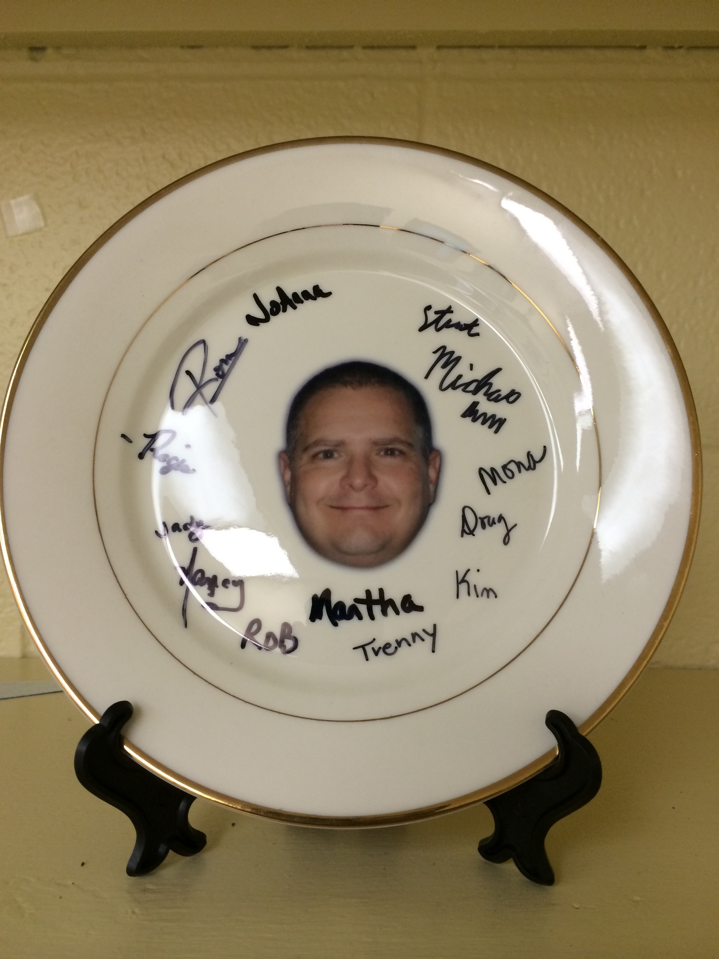 "For Boss's Day, our graphics guys gave Bill a ""Bill Plate"".....get it?!"