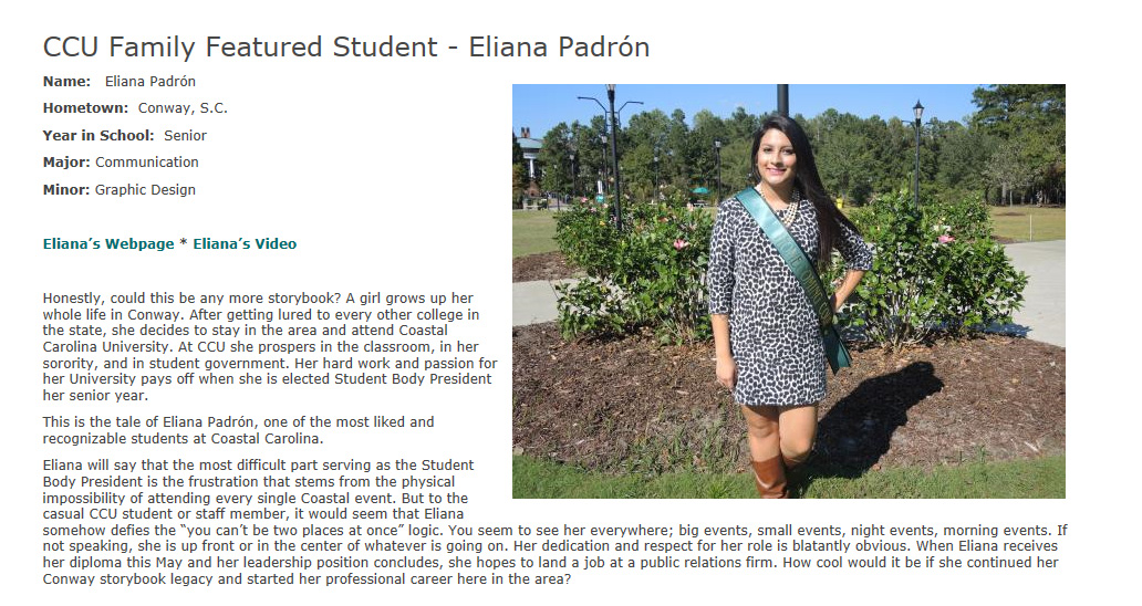 Coastal Carolina University Student Body President Eliana Padron was today's #CCUfamily featured student.