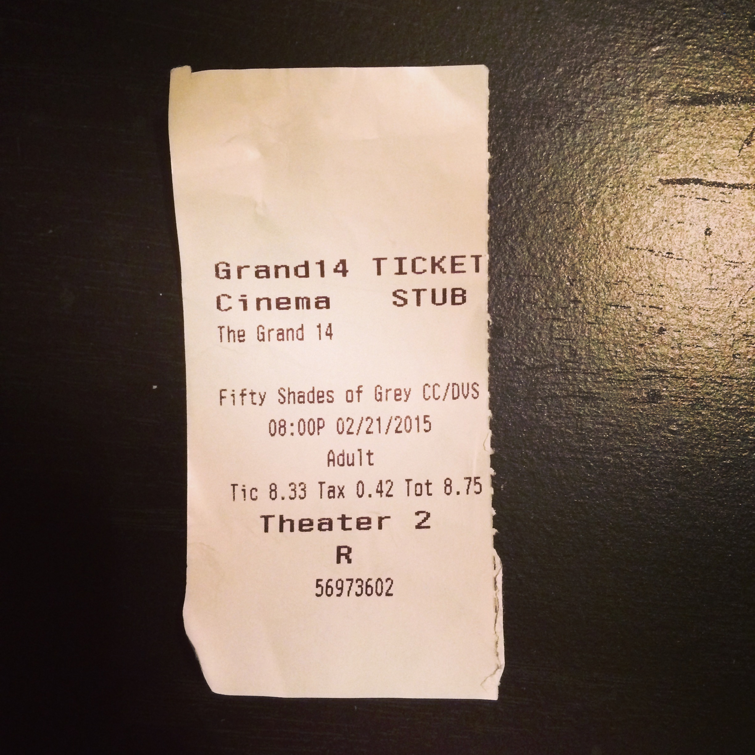 "My ticket for ""Fifty Shades of Grey."""