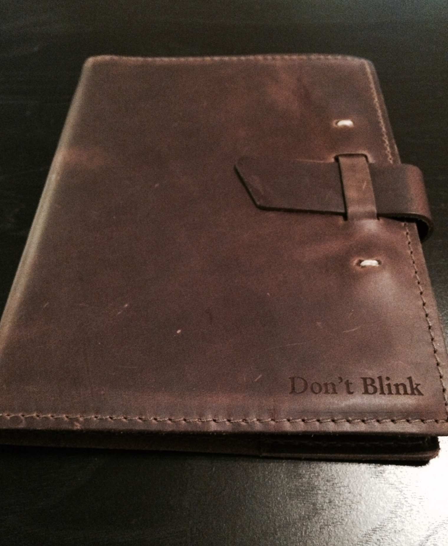 The new journal that Sid gave to me. Don't Blink.