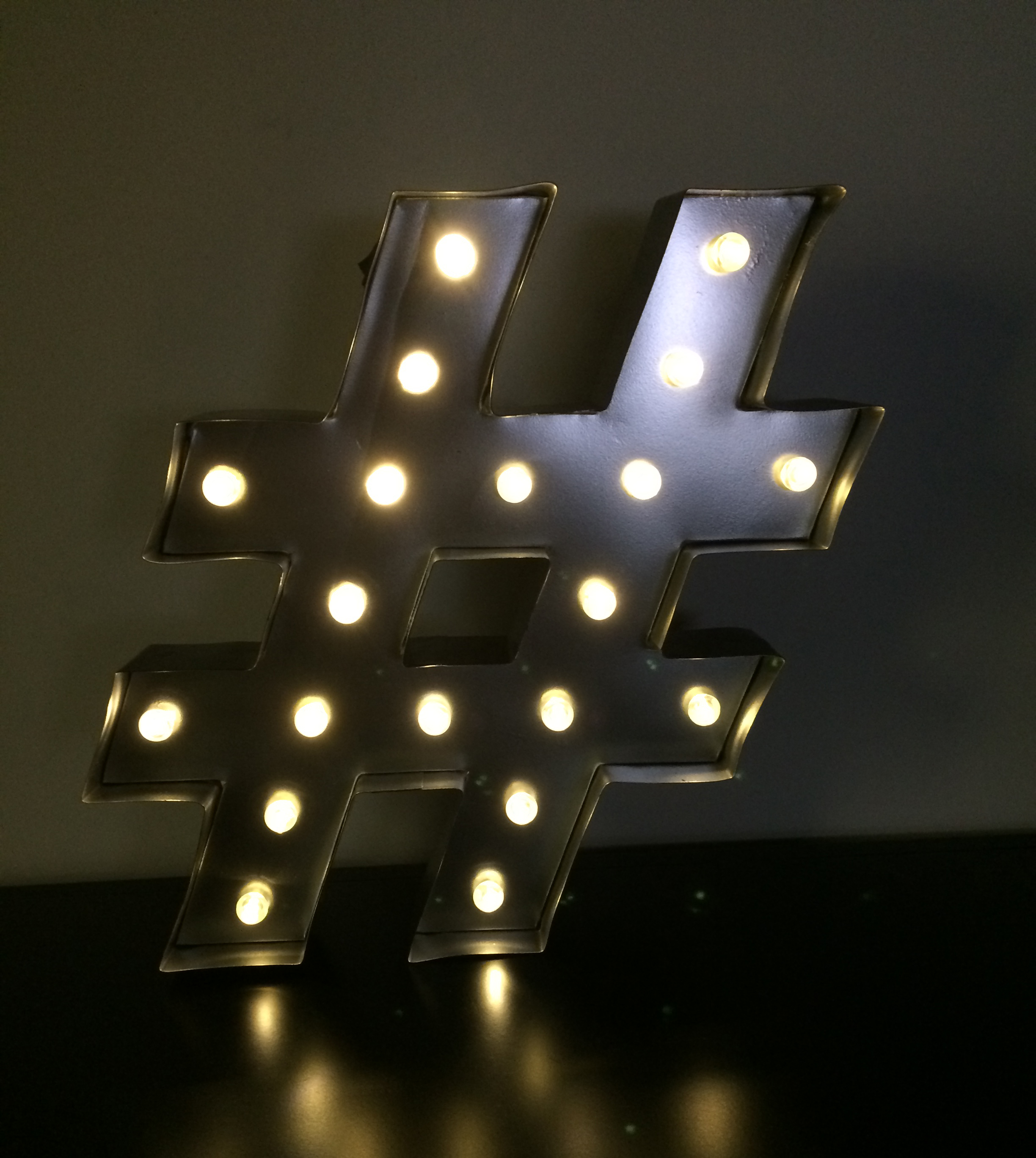 A look at my hashtag sign shining brightly in the dark.