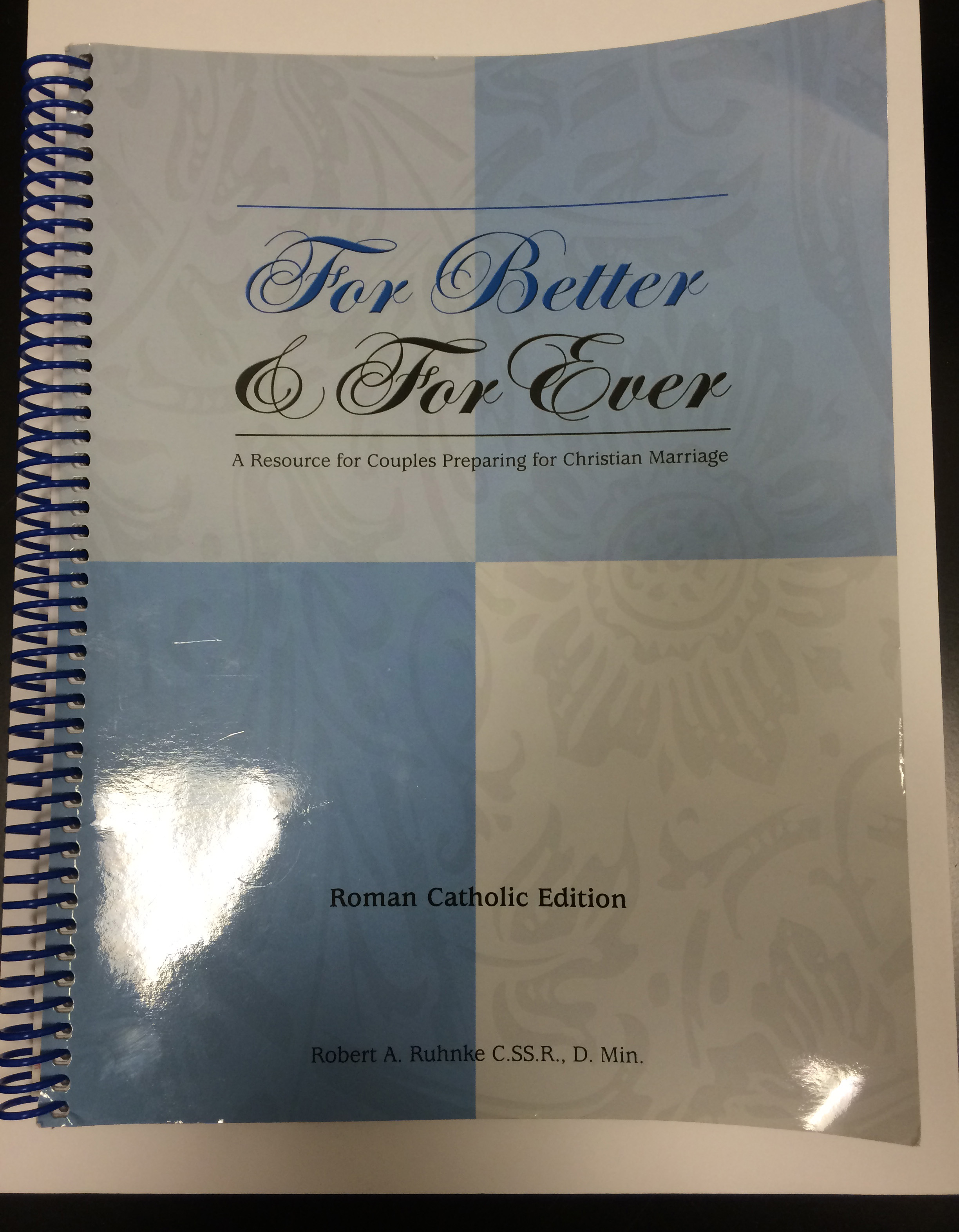 A look at my Pre-Cana workbook I used these past six weeks.