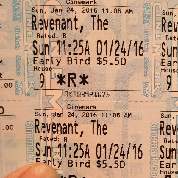 "Our ""The Revenant"" tickets from Sunday."