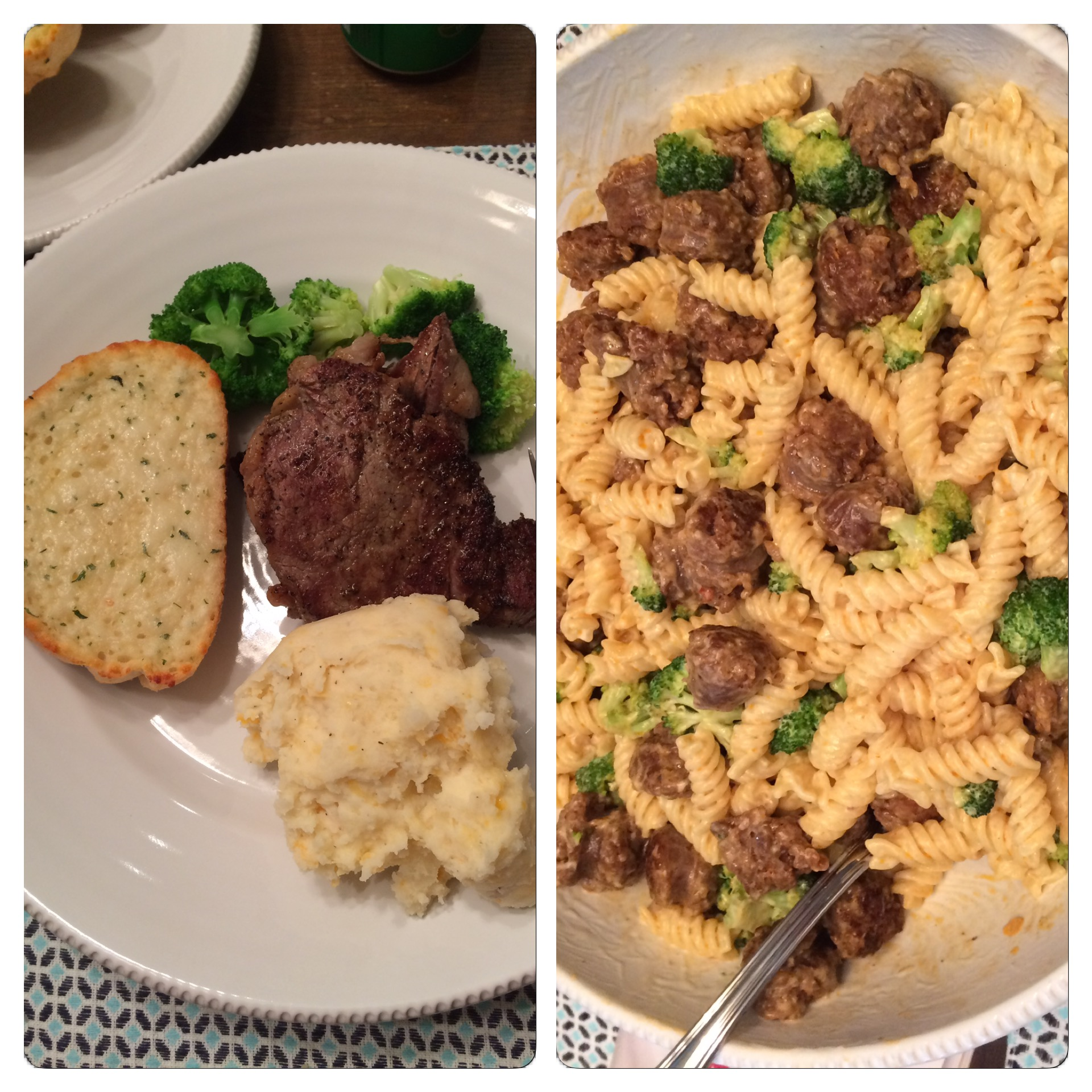 Steak one night, sausage pasta the next.