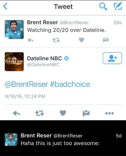 Not even a minute had passed before Dateline responded to my tweet.