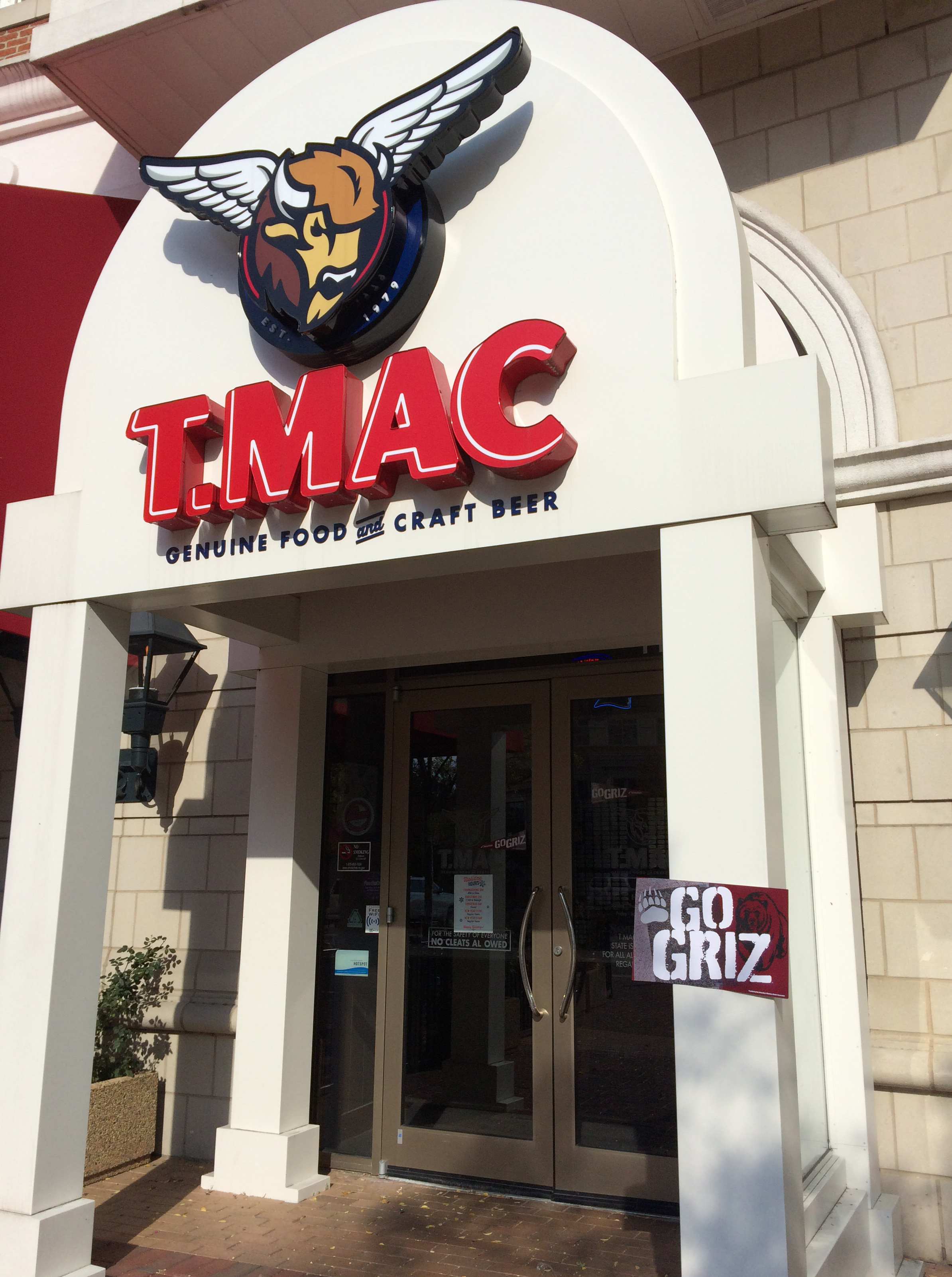 Seeing the Go Griz sign at the entrance to Taco Mac in the SouthPark area of Charlotte made me feel welcome.