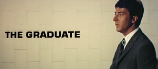 "I enjoyed watching ""The Graduate."" Tremendous performance by Dustin Hoffman."